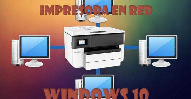 Photo of Compartir impresora en red Windows 10