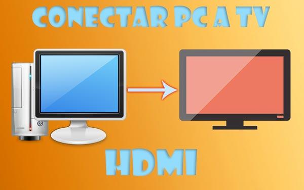 Conectar PC a TV HDMI
