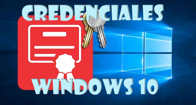 Photo of Que son y cómo administrar las credenciales Windows 10