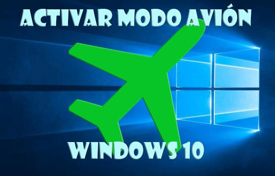 Modo avión Windows 10
