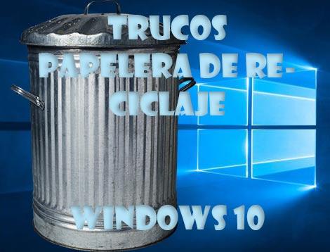 Papelera de reciclaje de Windows 10