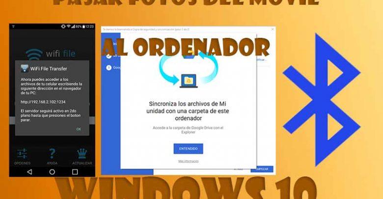 Photo of Mejores formas de pasar fotos del móvil al ordenador Windows 10