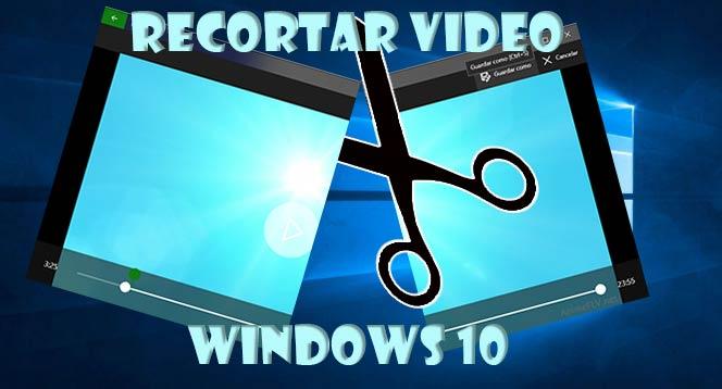 Recortar vídeo en Windows 10