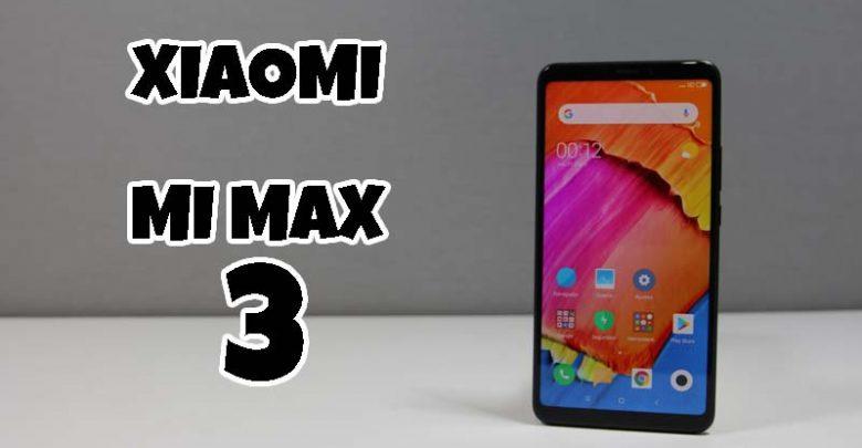 Photo of Xiaomi Mi Max 3 Review en Español (Análisis completo)