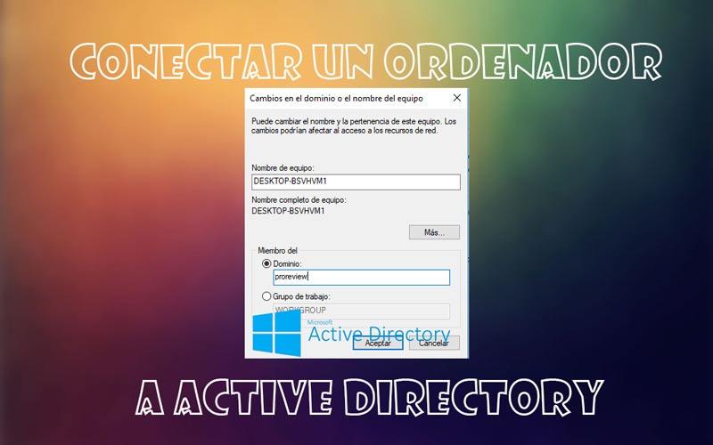 Conectar ordenador a Active Directory