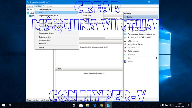 Crear máquina virtual en Hyper-V