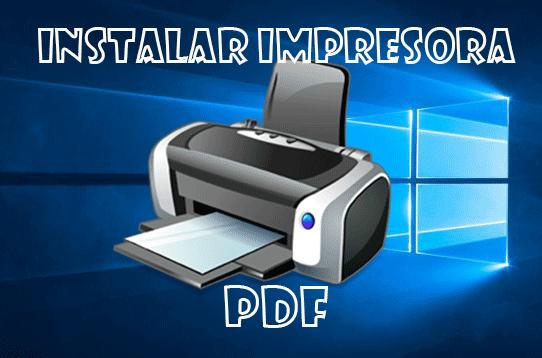 Impresora PDF en Windows 10