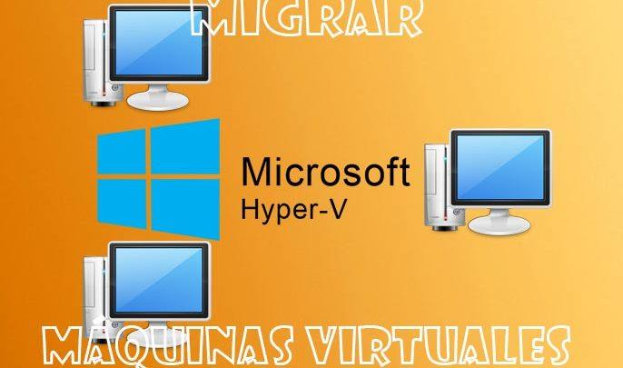Photo of Cómo migrar máquina virtual en Hyper-V