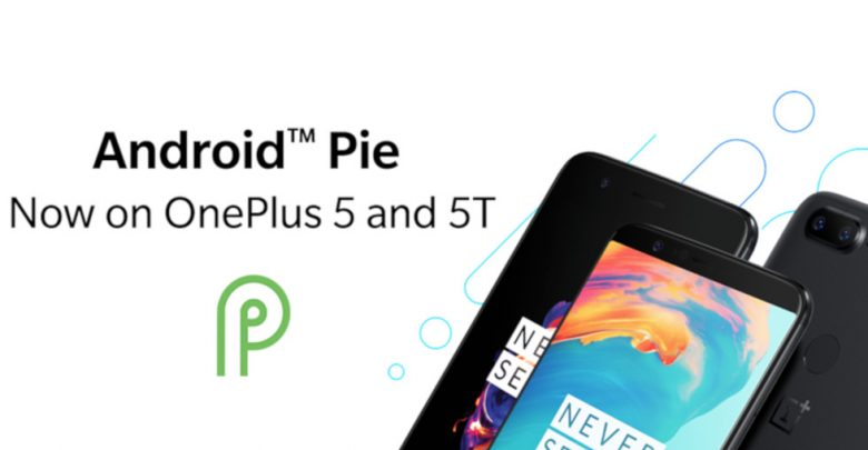 Photo of OnePlus 5/5T se actualiza a Android 9 Pie