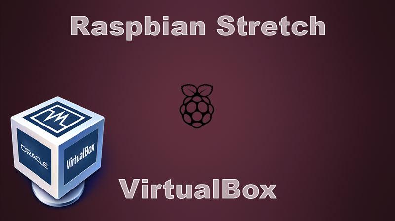 Instalar Raspbian en VirtualBox