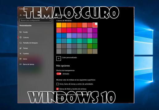 Tema oscuro en Windows 10