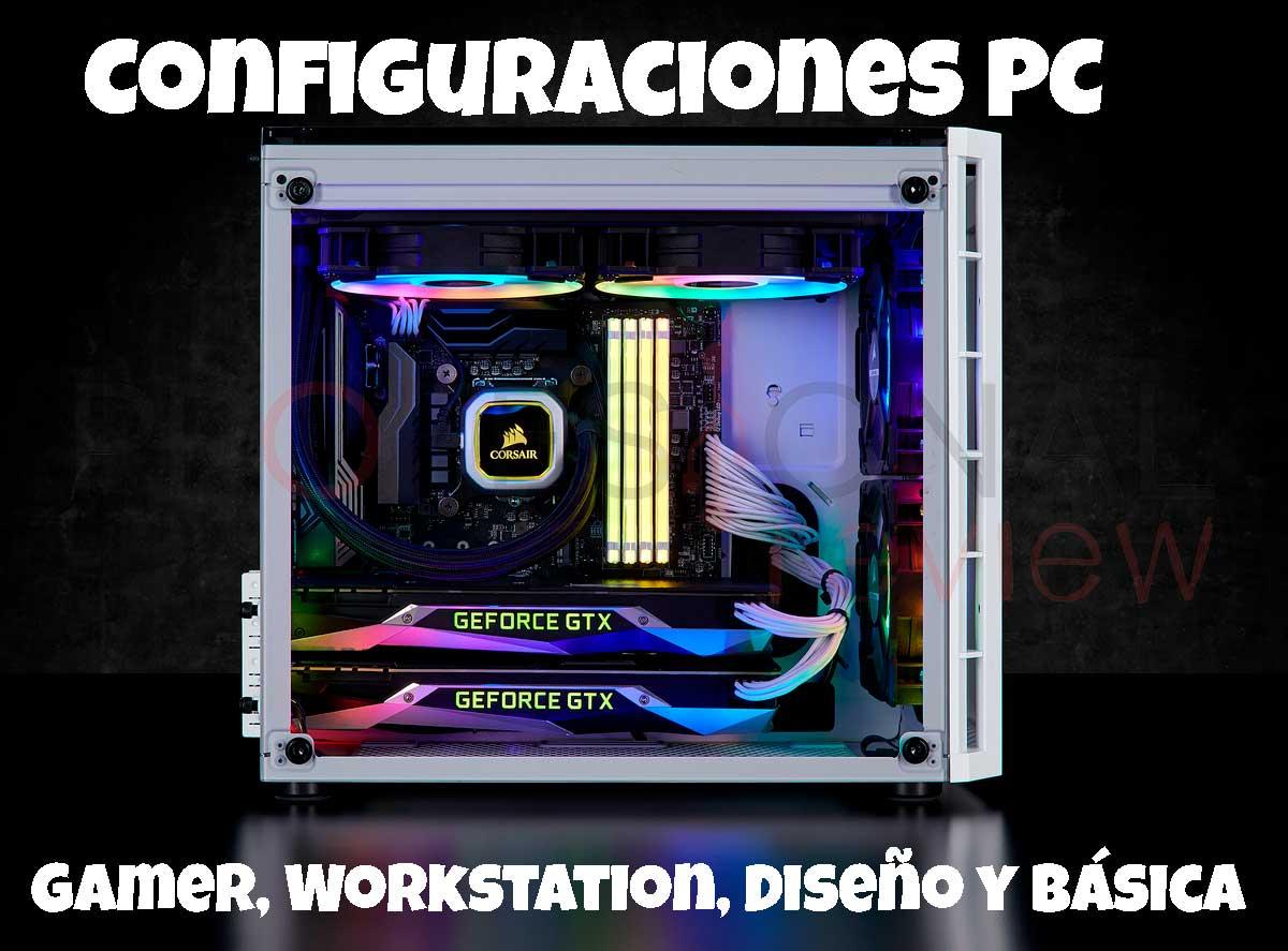 mejores configuraciones PC