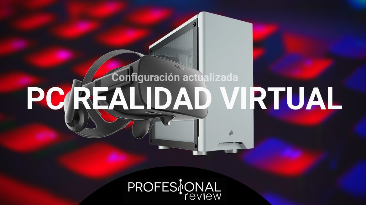 Configuración PC Realidad Virtual