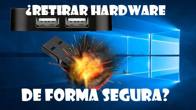Quitar hardware de forma segura