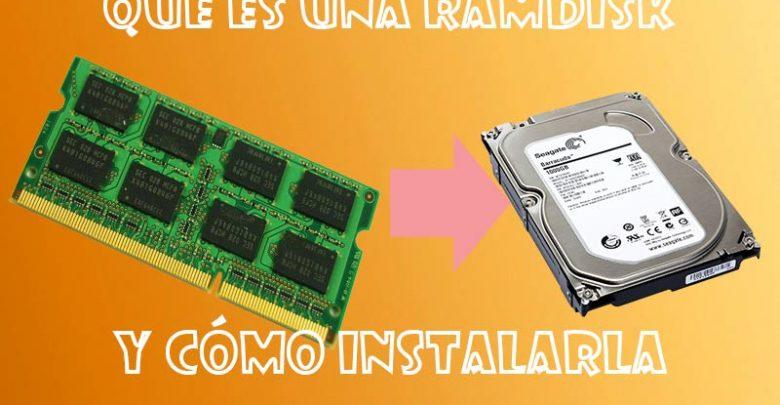 Photo of RAMDISK qué es y cómo crear una en Windows