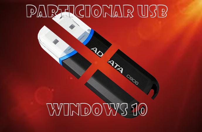 Particionar USB