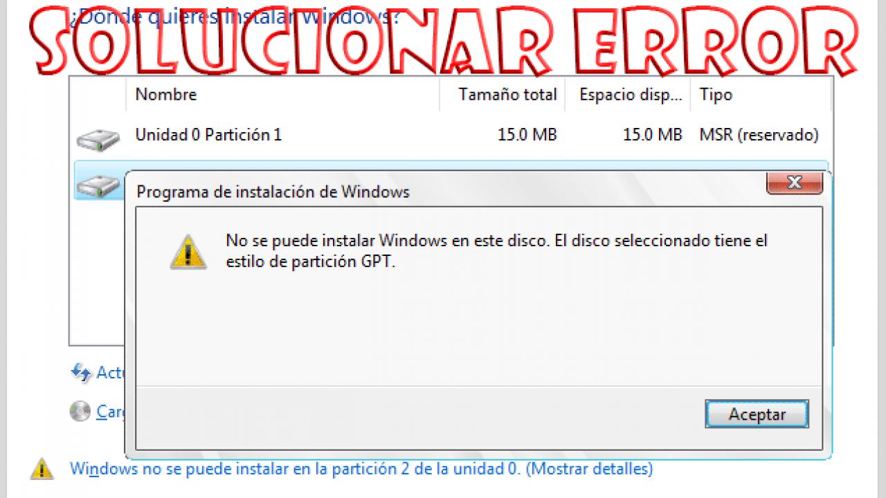 Cómo Solucionar El Error No Se Puede Instalar Windows En