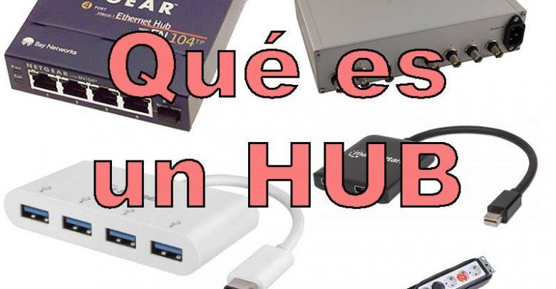 Photo of HUB o concentrador: Qué es, usos en informática y tipos que existen