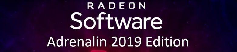 Photo of Nuevos drivers AMD Radeon Software Adrenalin 2019 Edition 19.7.3