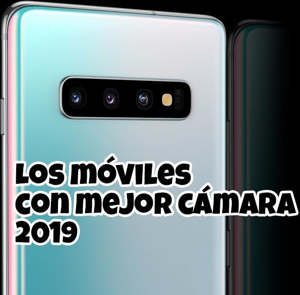 móviles con mejor cámara 2019