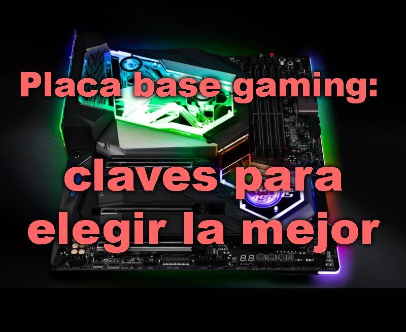 Placa base gaming