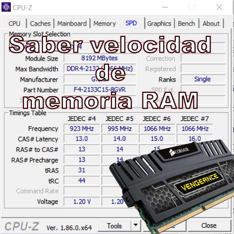 como saber la velocidad de mi memoria RAM