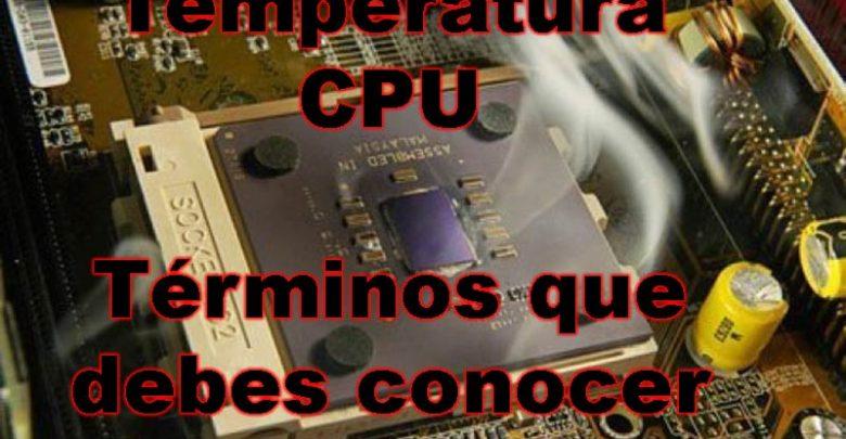 Photo of Temperatura procesador: ¿Qué es Tj Max, Tcase y Tunion?
