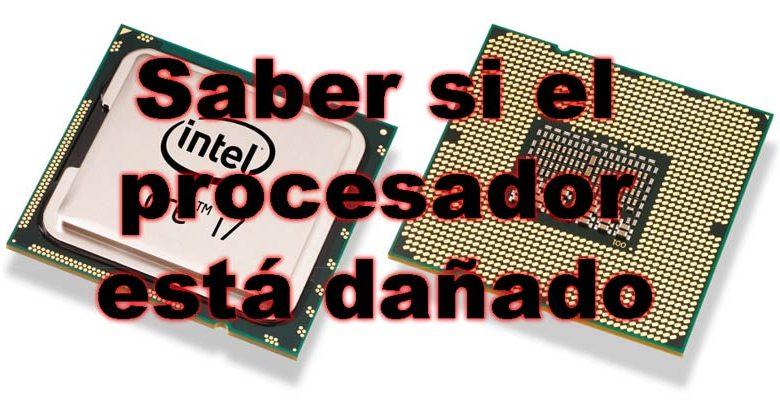 Photo of Cómo saber si el procesador está dañado: posibles problemas y consejos