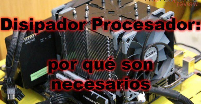 Photo of Disipador procesador: ¿Qué son? Consejos y recomendaciones