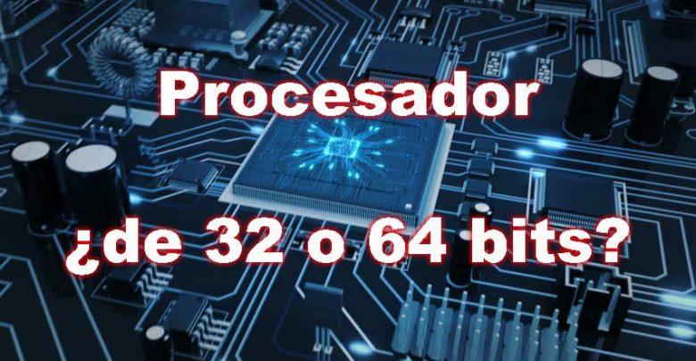 Photo of Cómo saber si mi procesador es de 32 o 64 bits