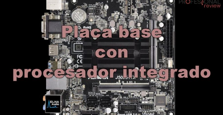 Photo of Placa base con procesador integrado: pros y contras