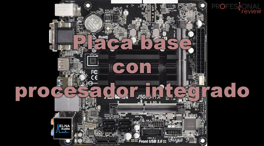 Placa base con procesador integrado