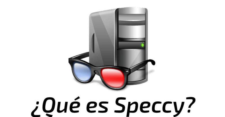 Photo of Speccy: ¿qué es este programa y para qué nos sirve?