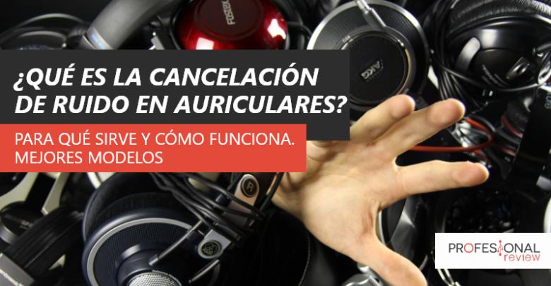 Photo of ¿Qué es la cancelación de ruido en los auriculares?