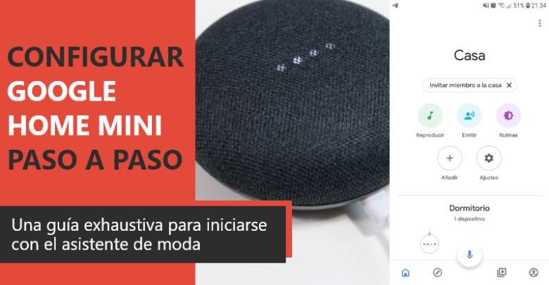 Photo of Configurar Google Home Mini PASO a PASO