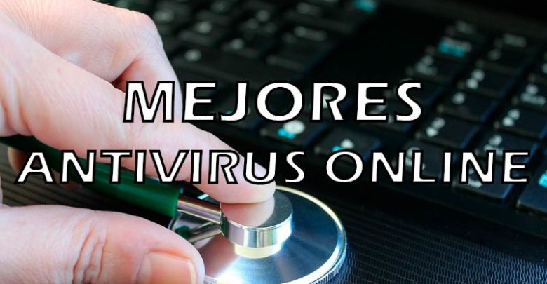 Photo of Antivirus on line: ¿Cuál es el mejor?