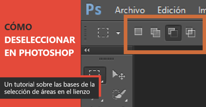 Photo of Cómo deseleccionar en Photoshop