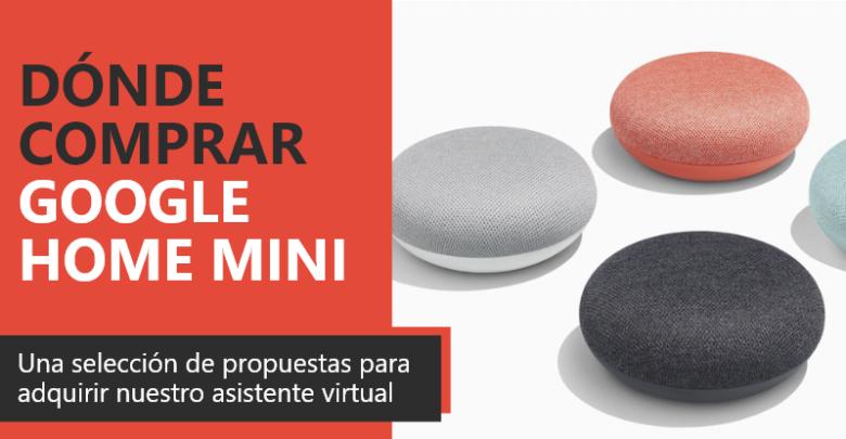 Photo of Dónde comprar Google Home Mini
