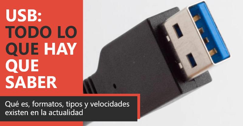 USB: Qué es, tipos y toda la información
