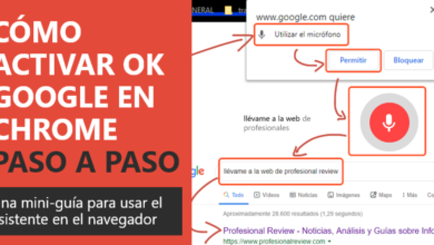 Photo of Cómo activar OK Google en Chrome PASO a PASO