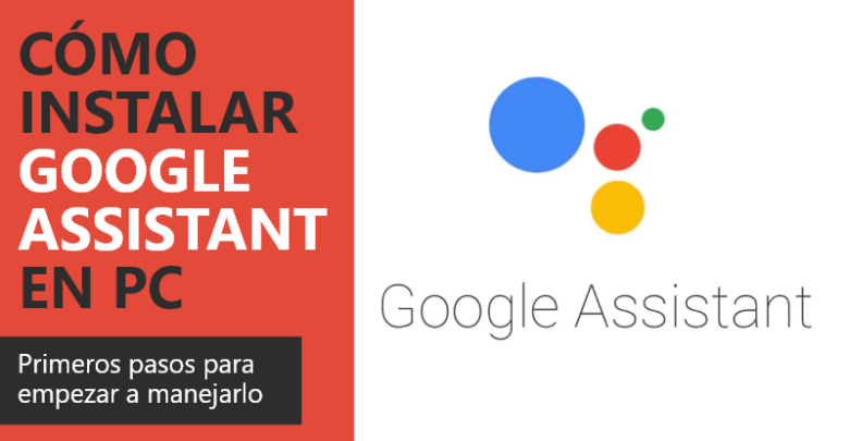 Photo of Cómo instalar Google Assistant en PC