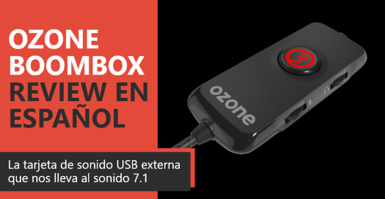 Photo of Ozone BoomBox Review en Español (Análisis completo)