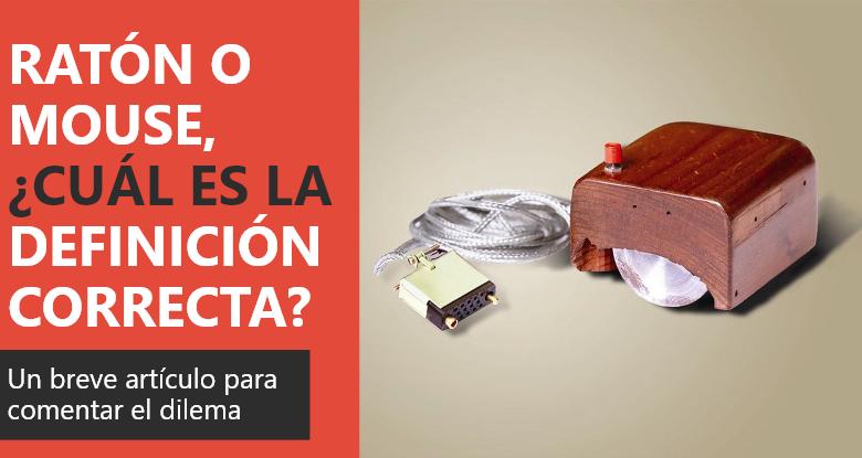 Photo of Ratón o mouse: ¿cual es la definición correcta?