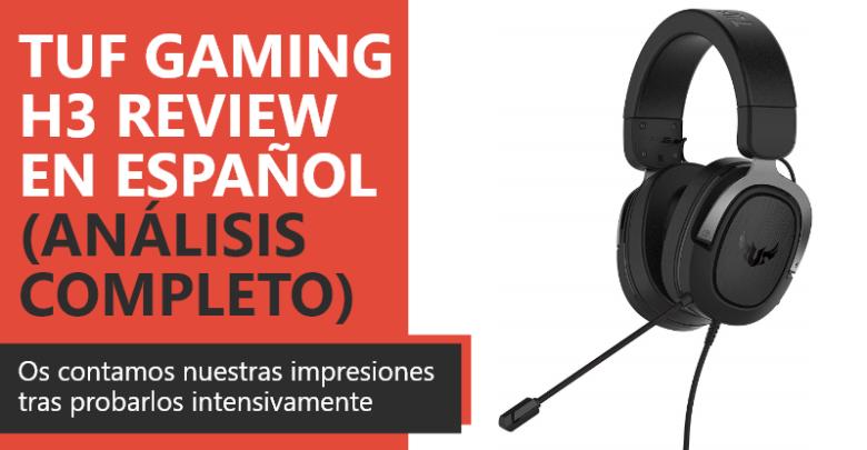 Photo of ASUS TUF Gaming H3 Review en Español (Análisis completo)