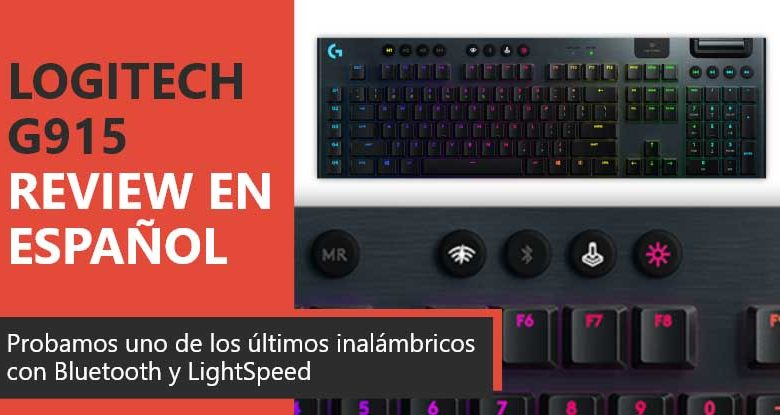 Photo of Logitech G915 Review en Español (Análisis completo)