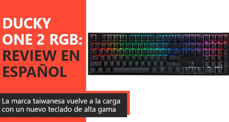 Photo of Ducky One 2 RGB Review en Español (Análisis completo)