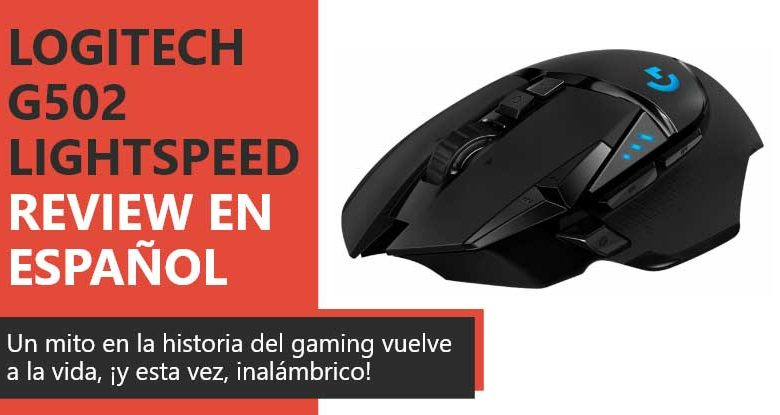 Photo of Logitech G502 LightSpeed Review en Español (análisis completo)