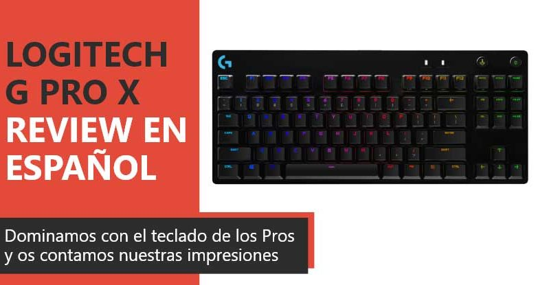 Photo of Logitech G PRO X Keyboard Review en Español (análisis completo)