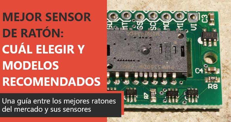 Photo of Mejor sensor de ratón: cuál elegir y modelos recomendados