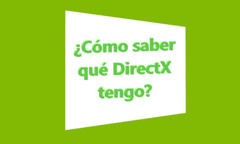 Photo of Cómo saber qué DirectX tengo